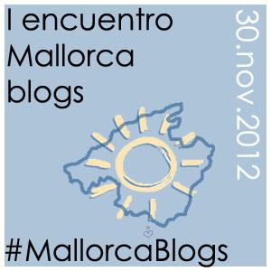 Encuentro de Bloggers en Mallorca #mallorcablogs